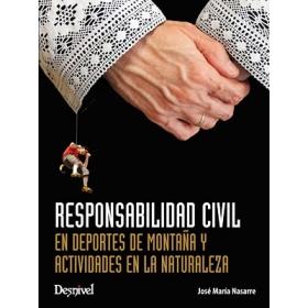 Libro Responsabilidad Civil en Deportes de Montaña y Actividades en la Naturaleza Desnivel