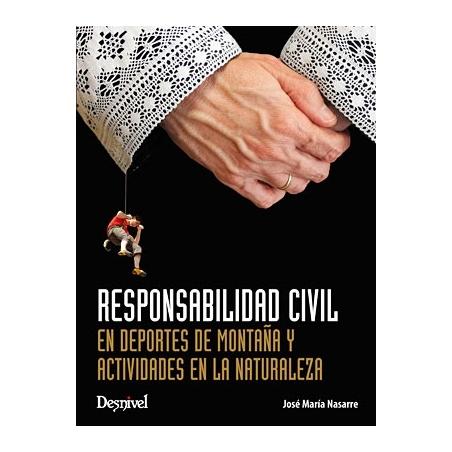 Libro Responsabilidad Civil en Deportes de Montaña y Actividades en la Naturaleza